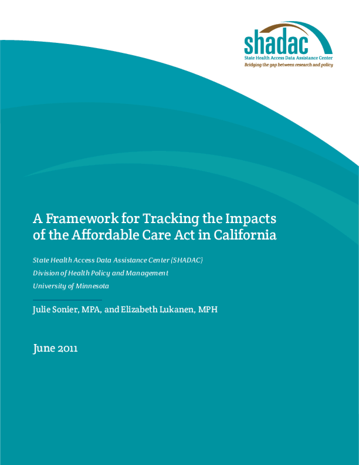 A Framework for Tracking the Impacts of the Affordable Care Act in California