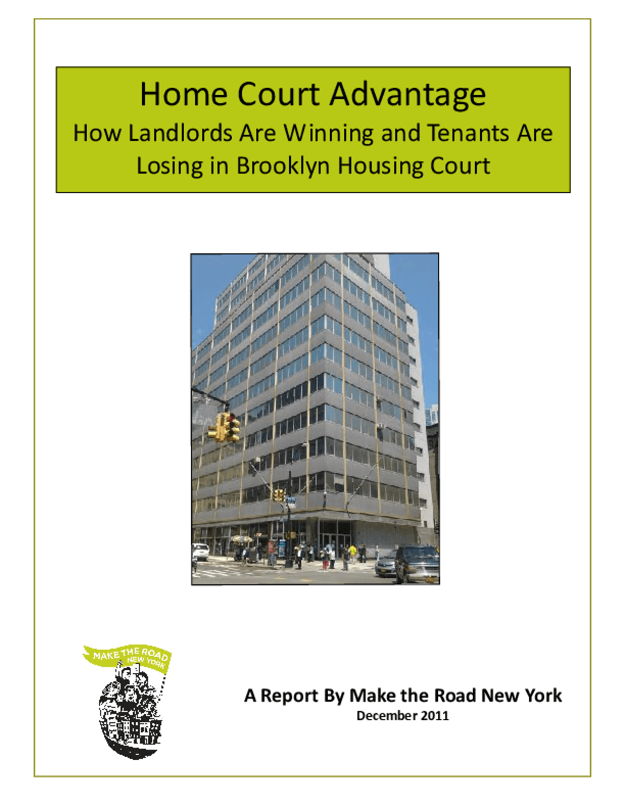 Home Court Advantage: How Landlords Are Winning and Tenants Are Losing in Brooklyn Housing Court