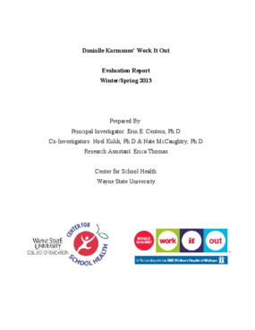 Danialle Karmanos' Work It Out Evaluation Report: Winter/Spring 2013