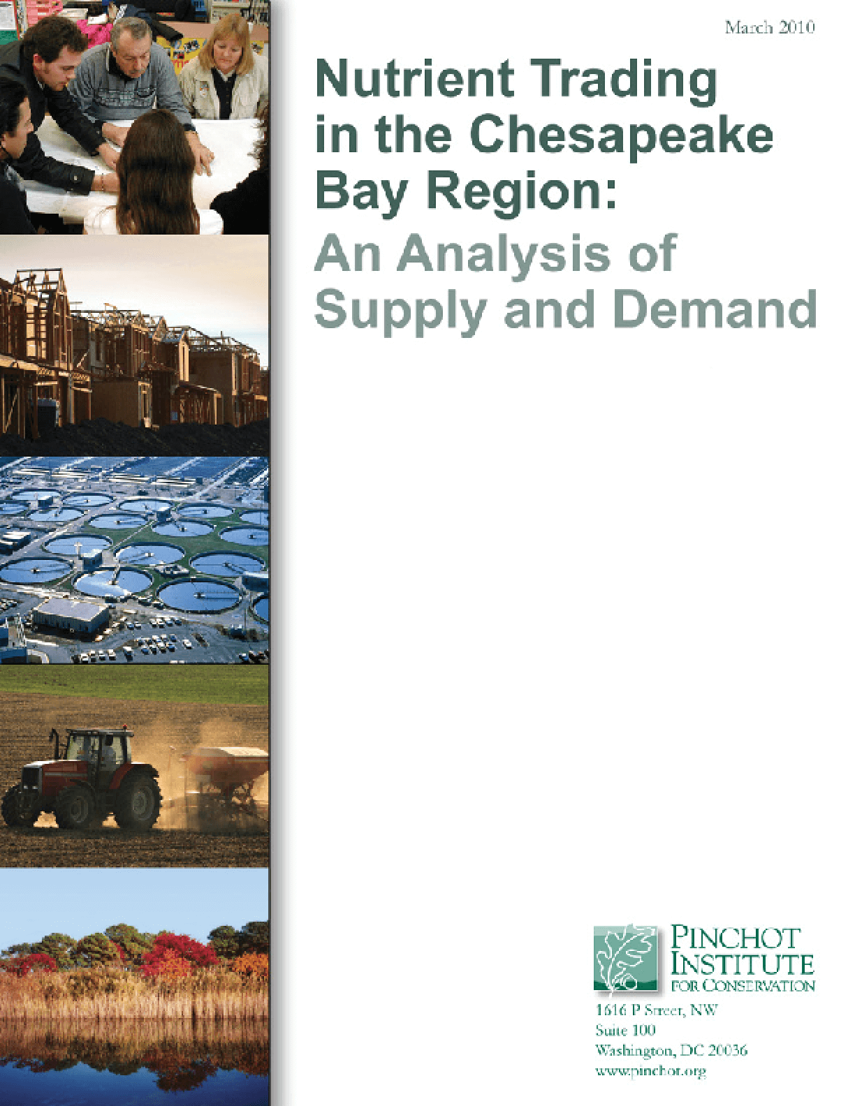 Nutrient Trading in the Chesapeake Bay Region: An Analysis of Supply and Demand