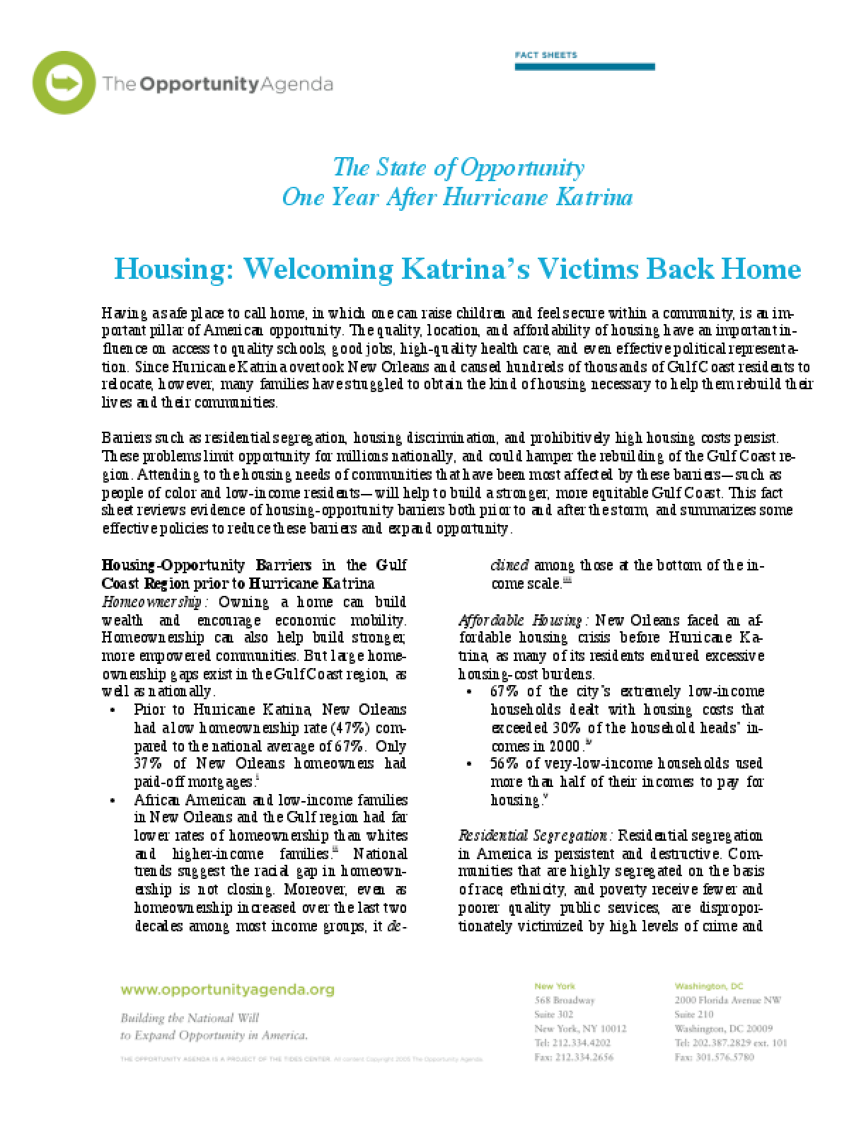 Katrina One Year Later - Housing: Welcoming Katrina's Victims Back Home