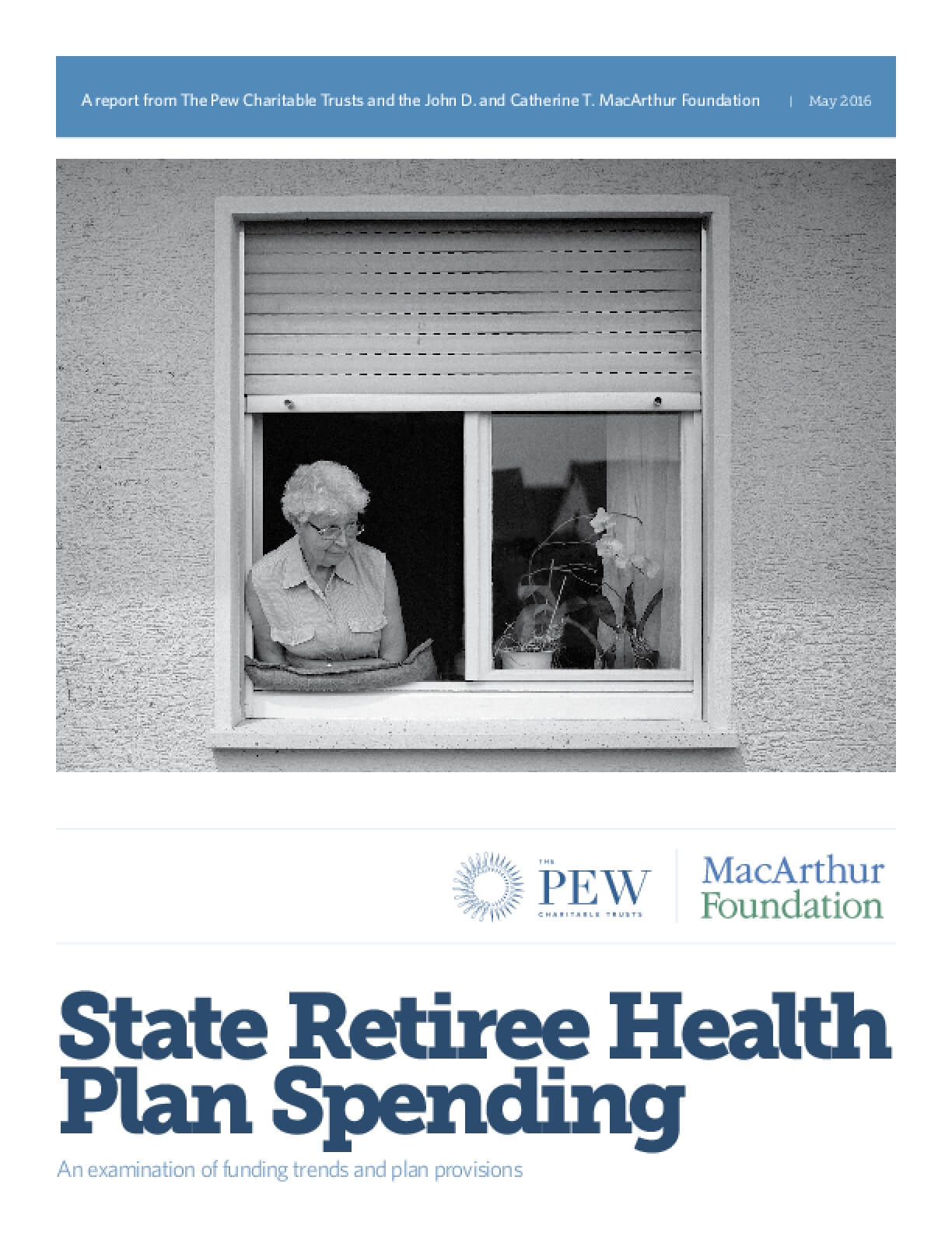 State Retiree Health Plan Spending: An Examination of Funding Trends and Plan Provisions