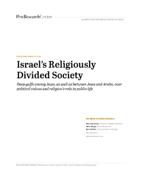 Israel's Religiously Divided Society: Deep Gulfs among Jews, as Well as Between Jews and Arabs, over Political Values and Religion's Role in Public Life