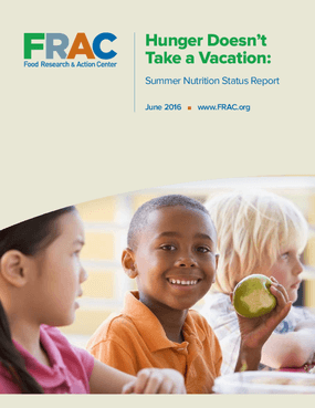 Hunger Doesn't Take a Vacation: Summer Nutrition Status Report