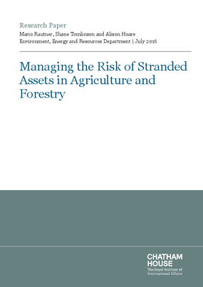Managing the Risk of Stranded Assets in Agriculture and Forestry
