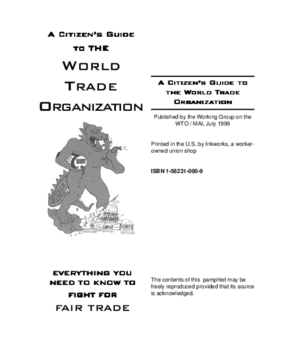 A Citizen's Guide to the World Trade Organization: Everything You Need to Know to Fight For Fair Trade