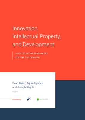 Innovation, Intellectual Property, and Development: A Better Set of Approaches for the 21st Century