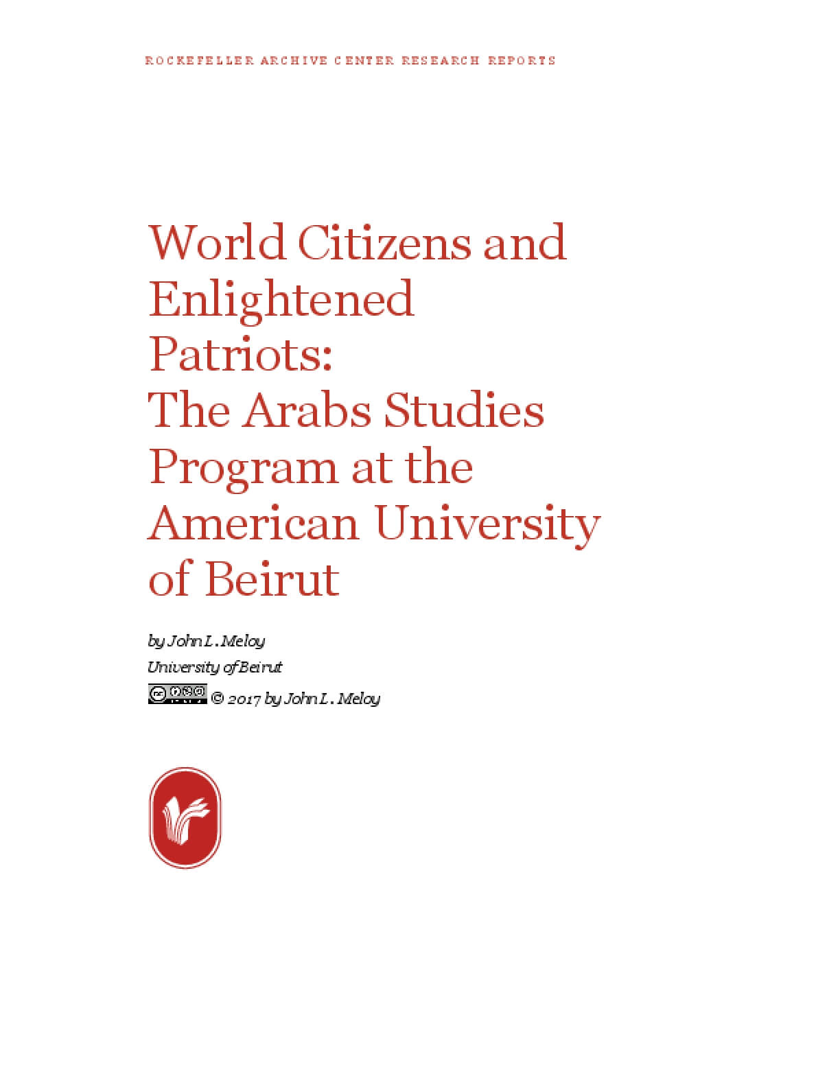 World Citizens and Enlightened Patriots: The Arabs Studies Program at the American University of Beirut
