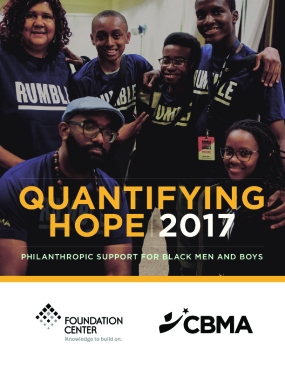 Quantifying​ ​Hope:​ ​Philanthropic​ ​Support​ ​for​ ​Black​ ​Men and​ ​Boys,​ ​2017