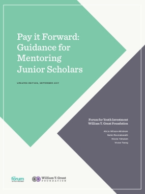 Pay it Forward: Guidance for Mentoring Junior Scholars - Updated Edition, September 2017
