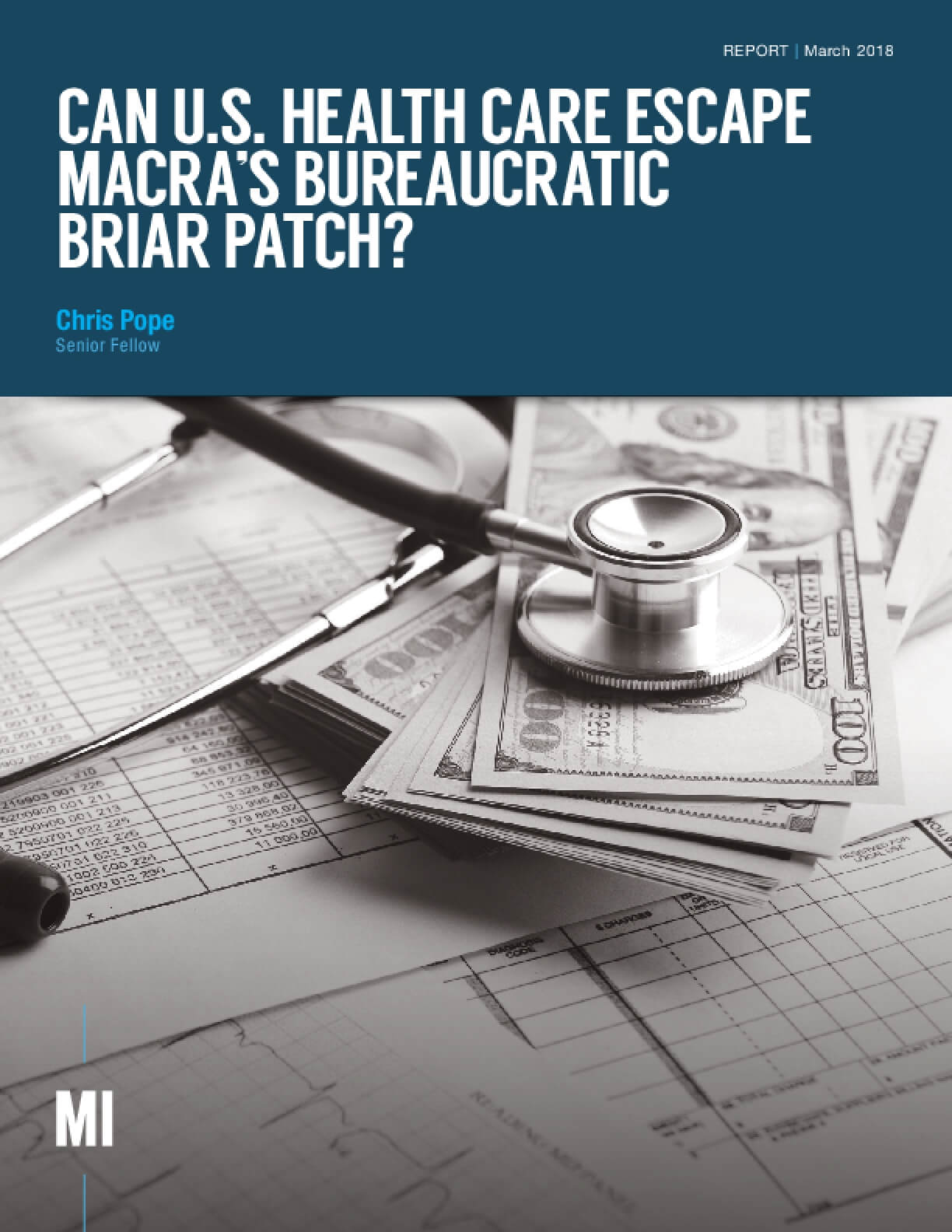 Can U.S. Health Care Escape MACRA's Bureaucratic Briar Patch?