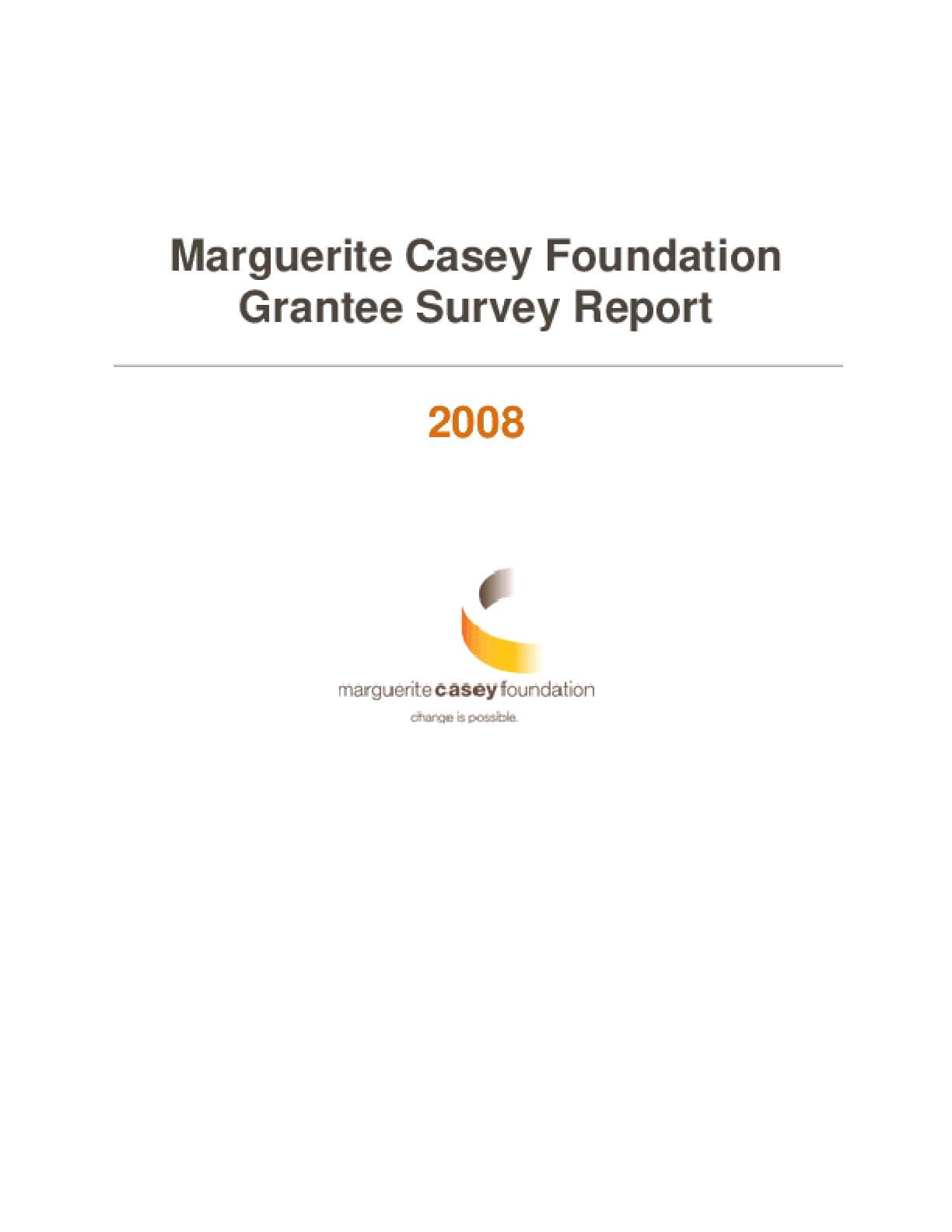 2008 Marguerite Casey Foundation Grantee Survey Report