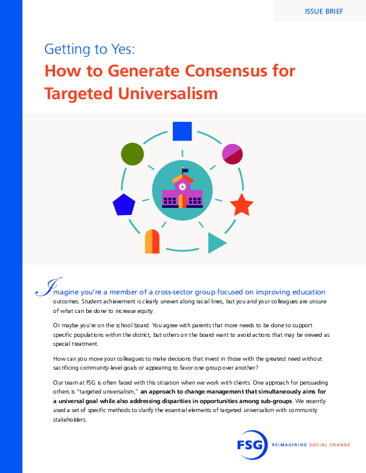 Getting to Yes: How to Generate Consensus for Targeted Universalism