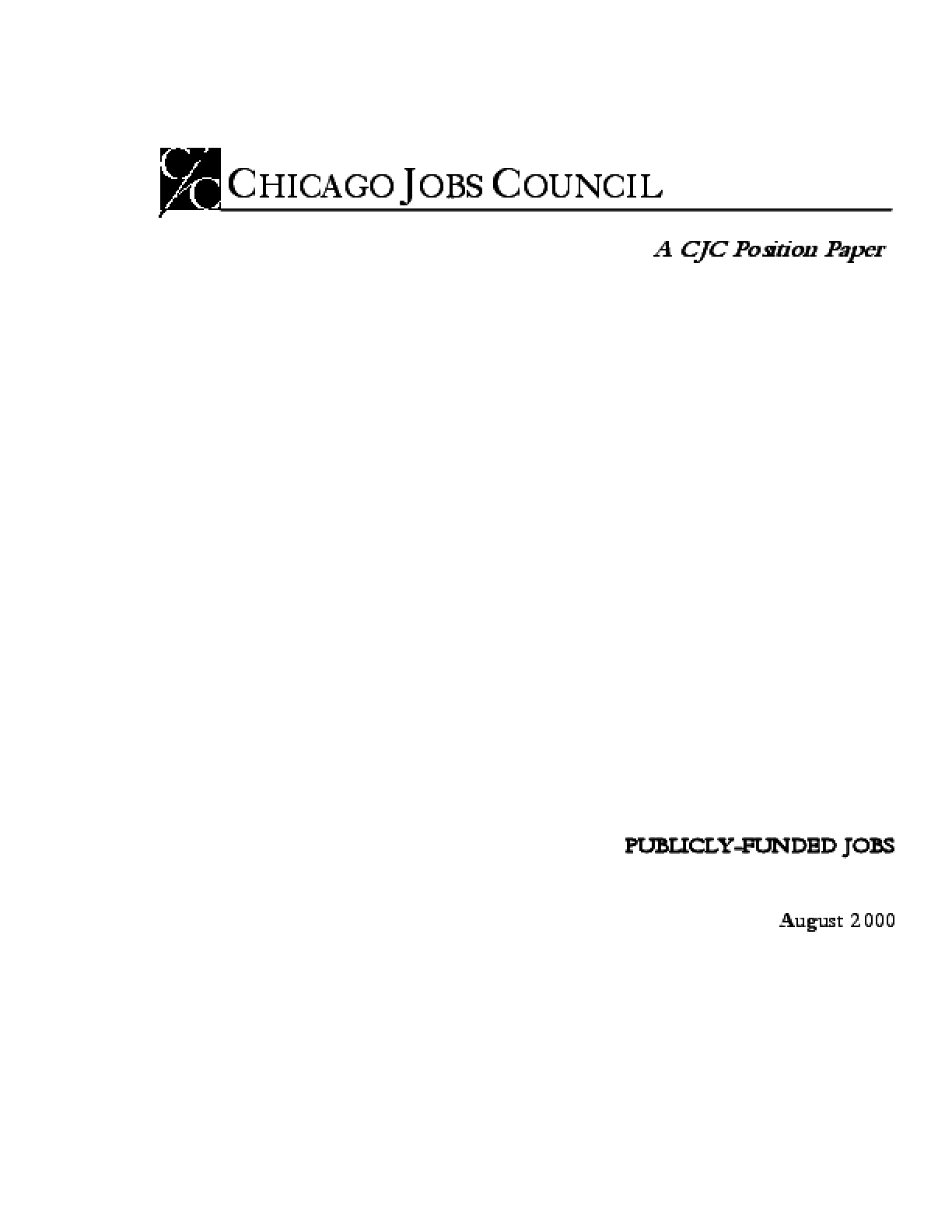 Publicly Funded Jobs, A CJC Position Paper