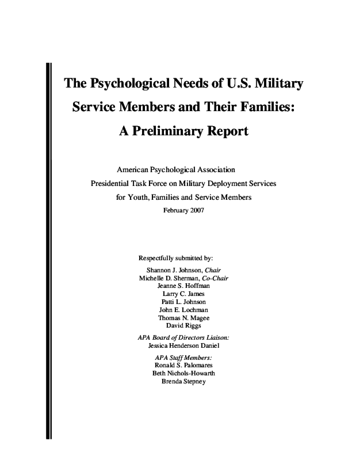 The Psychological Needs of U.S. Military Service Members and Their Families: A Preliminary Report