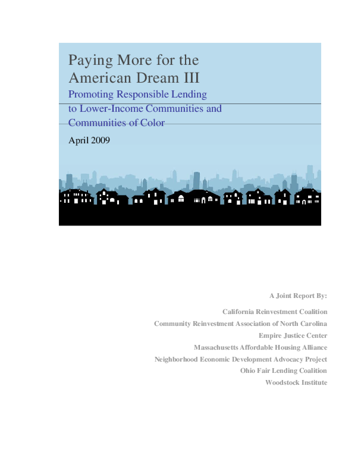Paying More for the American Dream III: Promoting Responsible Lending to Lower-Income Communities and Communities of Color