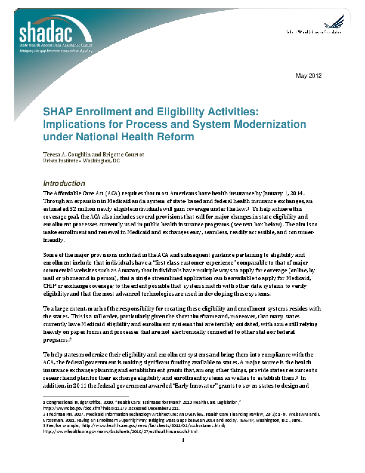 SHAP Enrollment and Eligibility Activities: Implications for Process and System Modernization Under National Health Reform