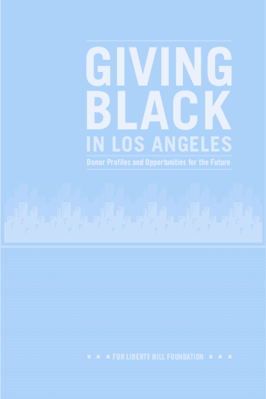 Giving Black in Los Angeles: Donor Profiles and Opportunities for the Future