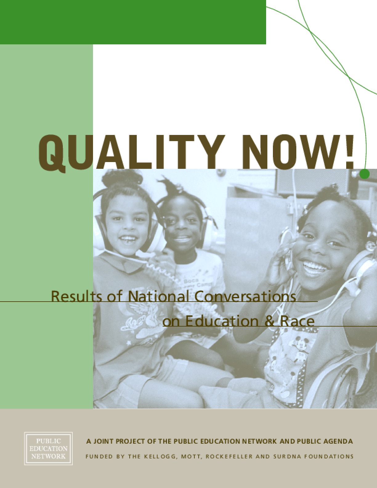 Quality Now! Results of National Conversations on Education and Race