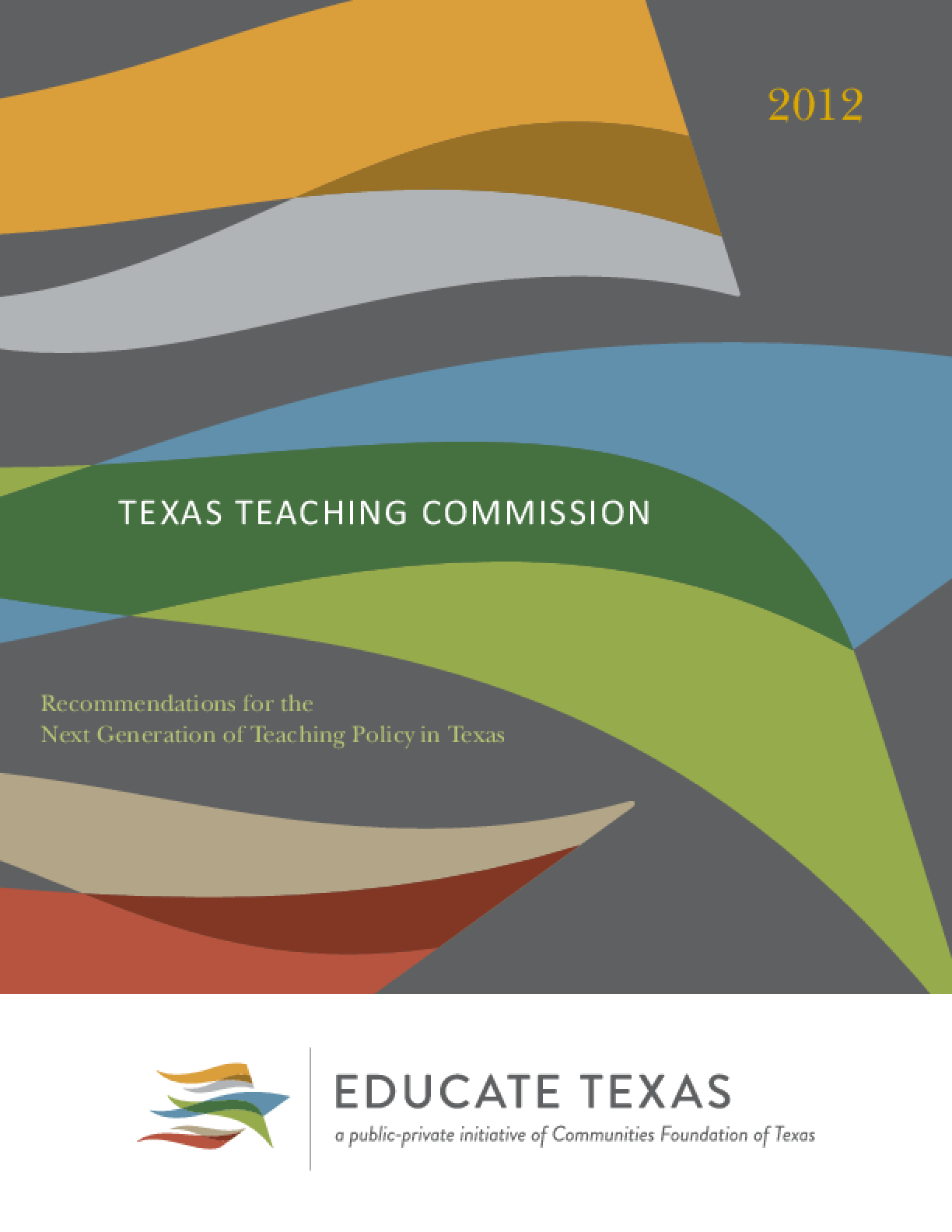 Texas Teaching Commission: Recommendations for the Next Generation of Teaching Policy in Texas