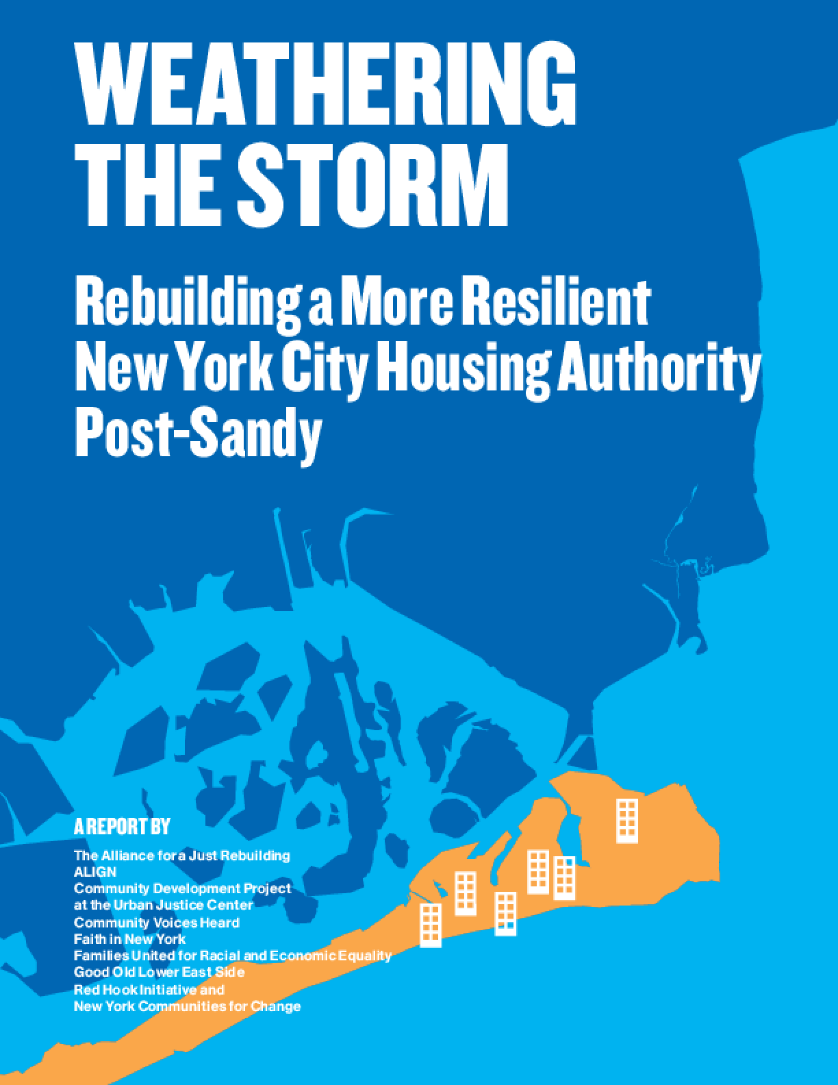Weathering the Storm: Rebuilding a More Resilient New York City Housing Authority Post-Sandy