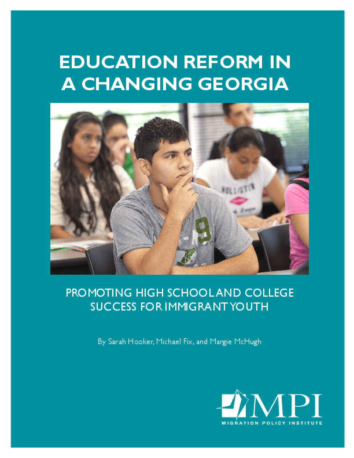 Education Reform in a Changing Georgia: Promoting High School and College Success for Immigrant Youth