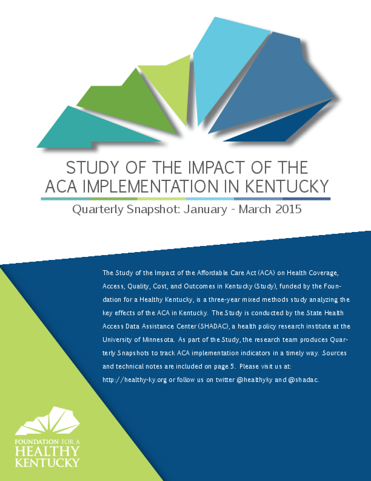 Study of the Impact of the ACA Implementation in Kentucky - Quarterly Snapshot: January - March 2015