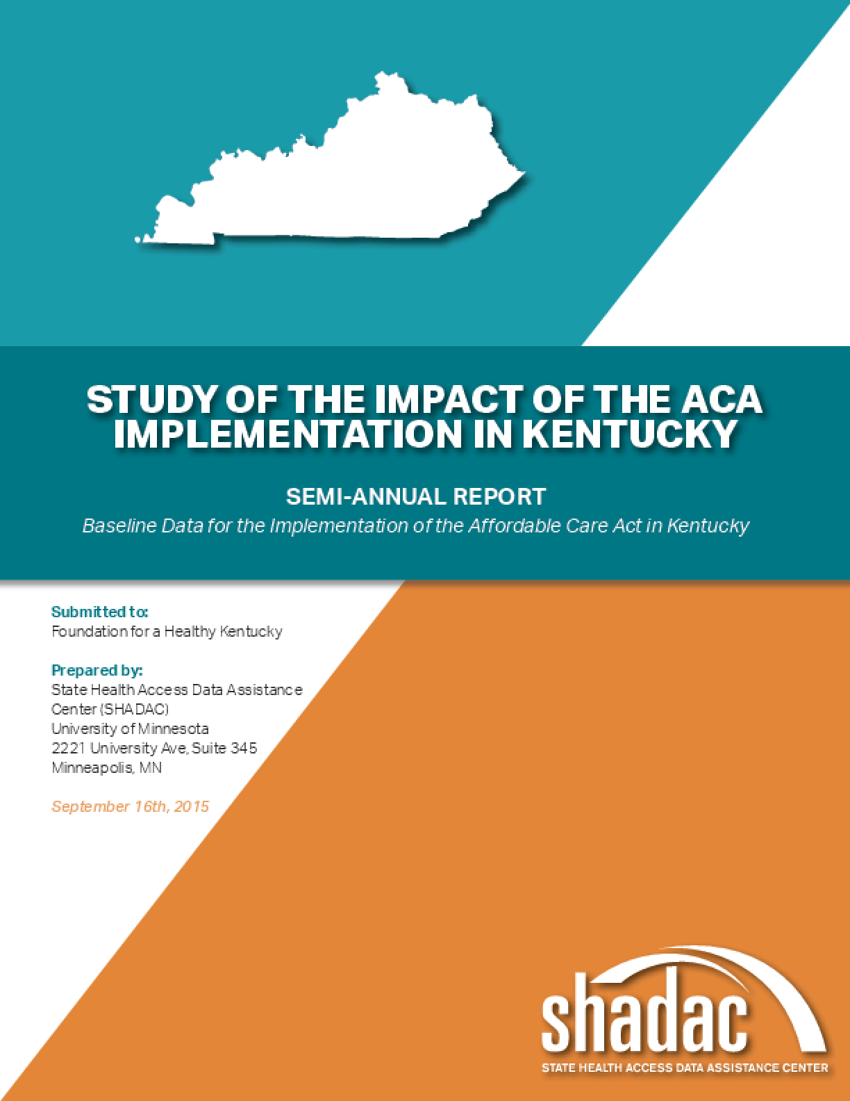Study of the Impact of the ACA Implementation in Kentucky: Semi-Annual Report