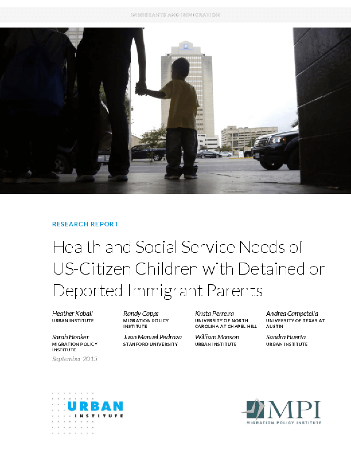 Health and Social Service Needs of US-Citizen Children with Detained or Departed Immigrant Parents