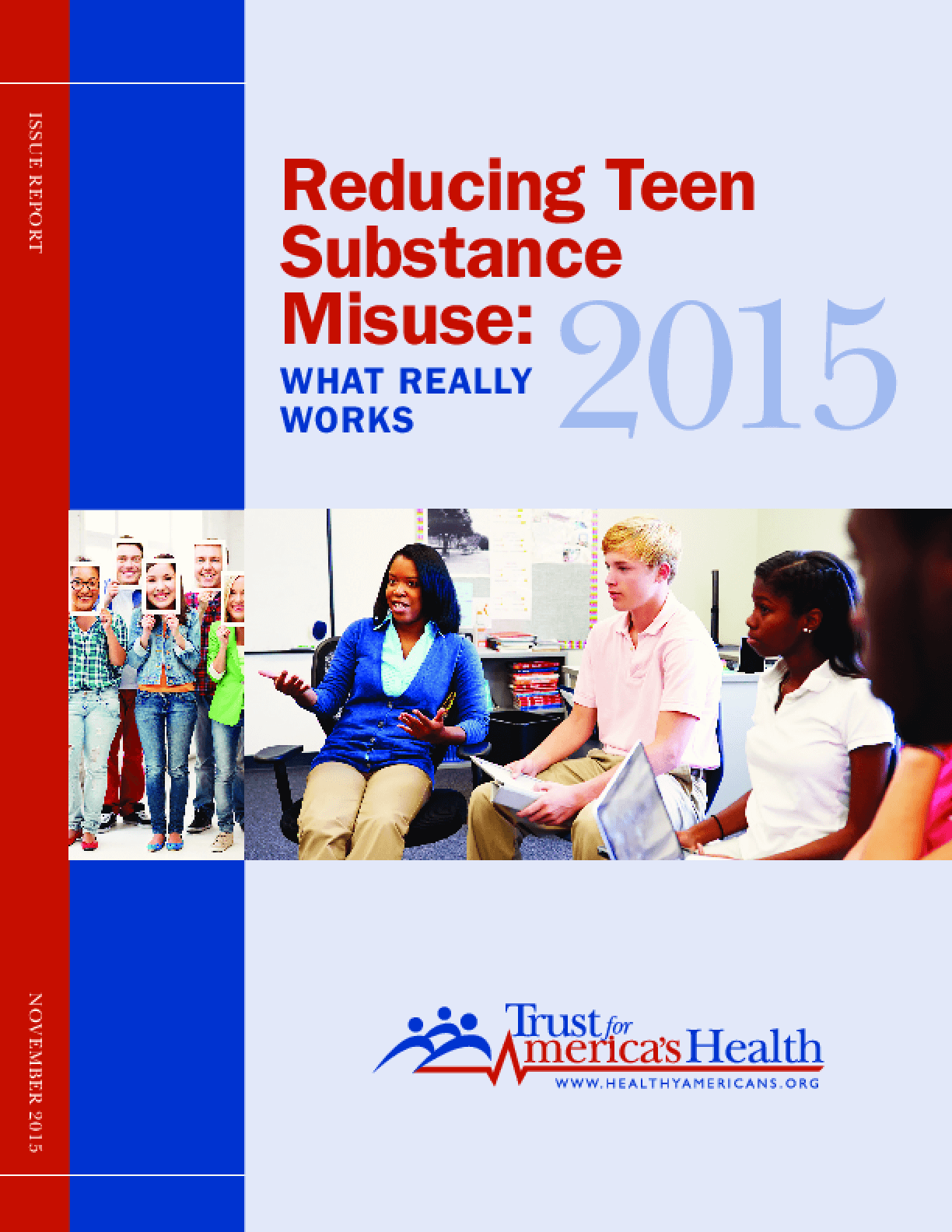 Reducing Teen Substance Misuse: What Really Works 2015