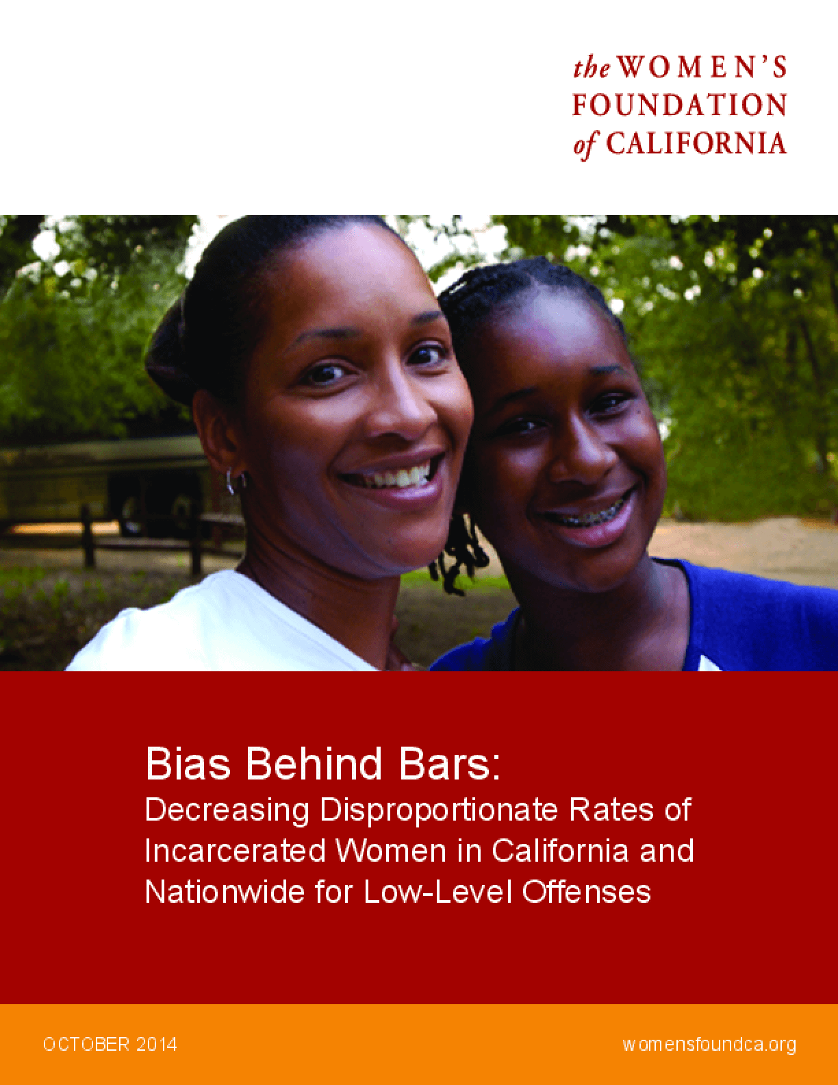 Bias Behind Bars: Decreasing Disproportionate Rates of Incarcerated Women in California and Nationwide for Low-Level Offenses