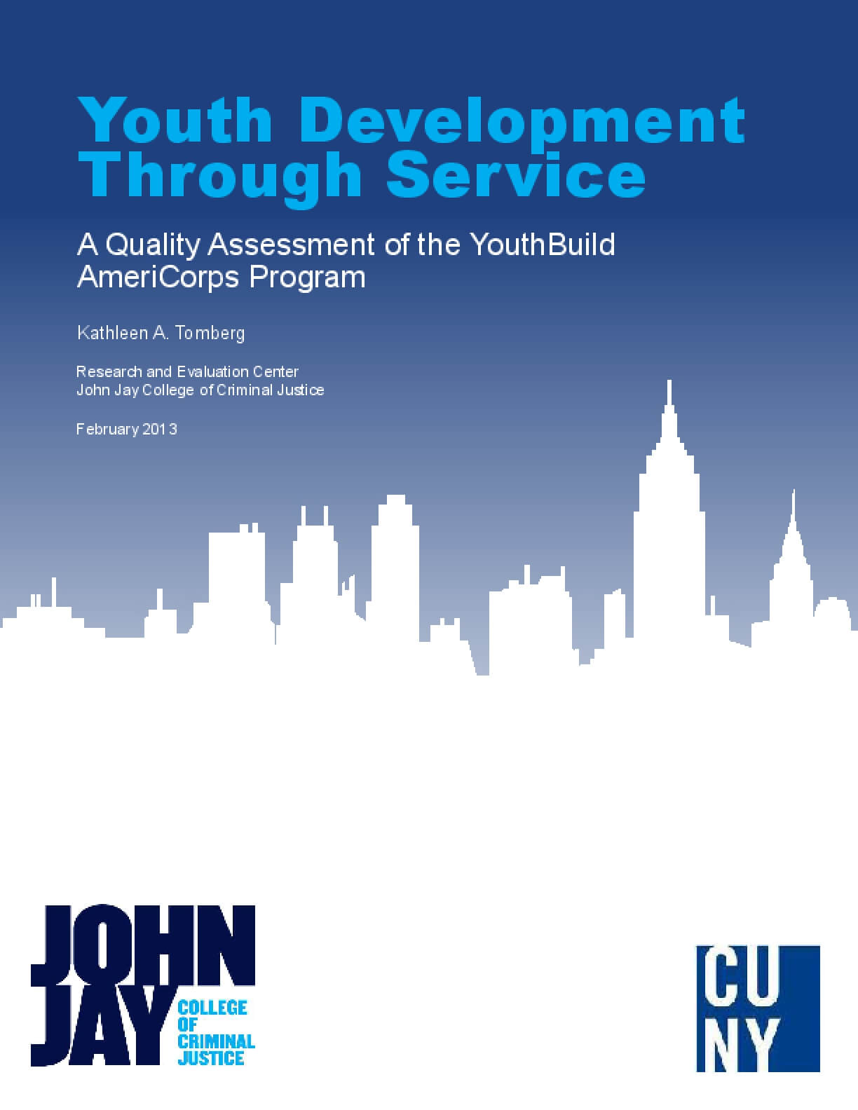 Youth Development Through Service: A Quality Assessment of the YouthBuild AmeriCorps Program