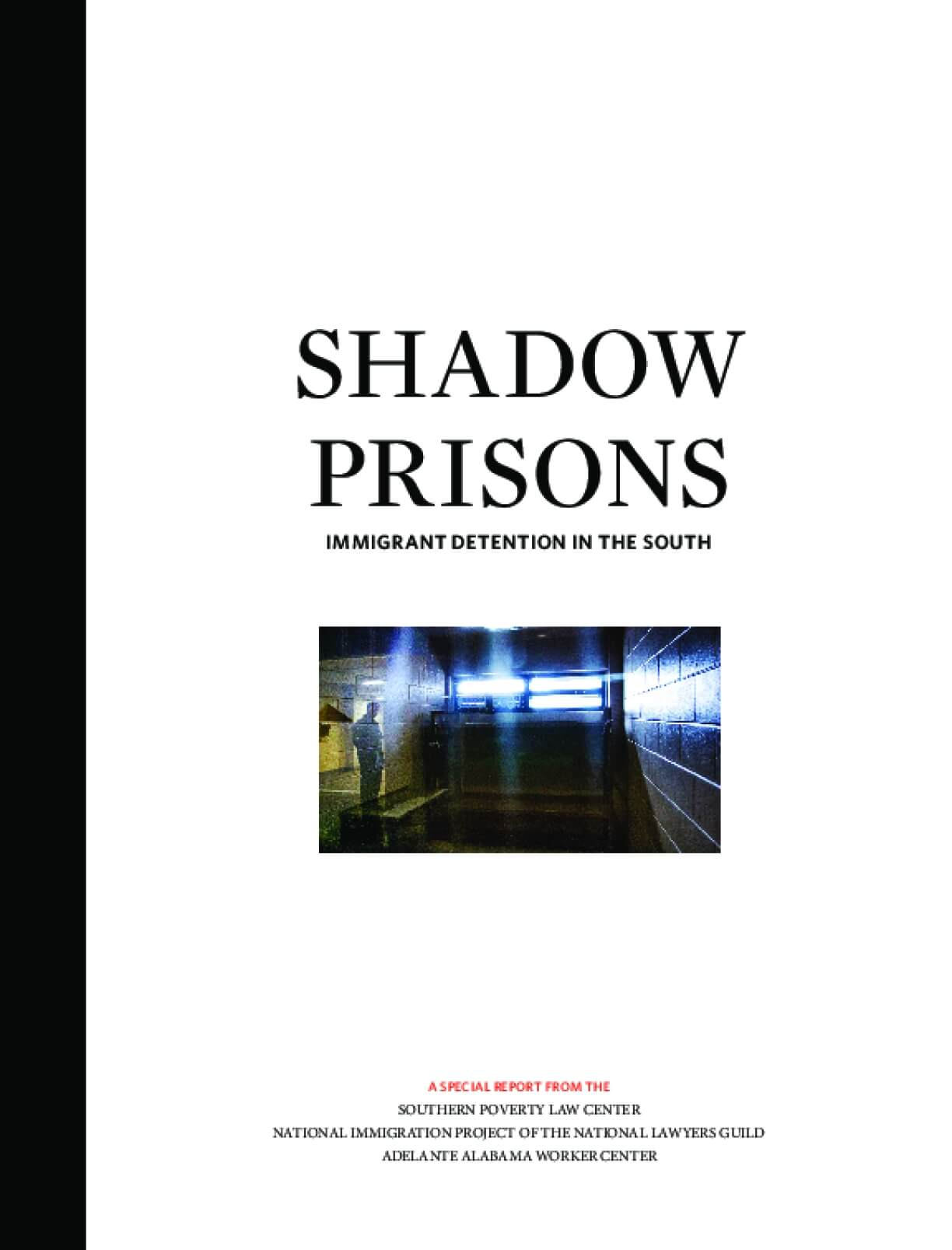 Shadow Prisons: Immigrant Detention in the South