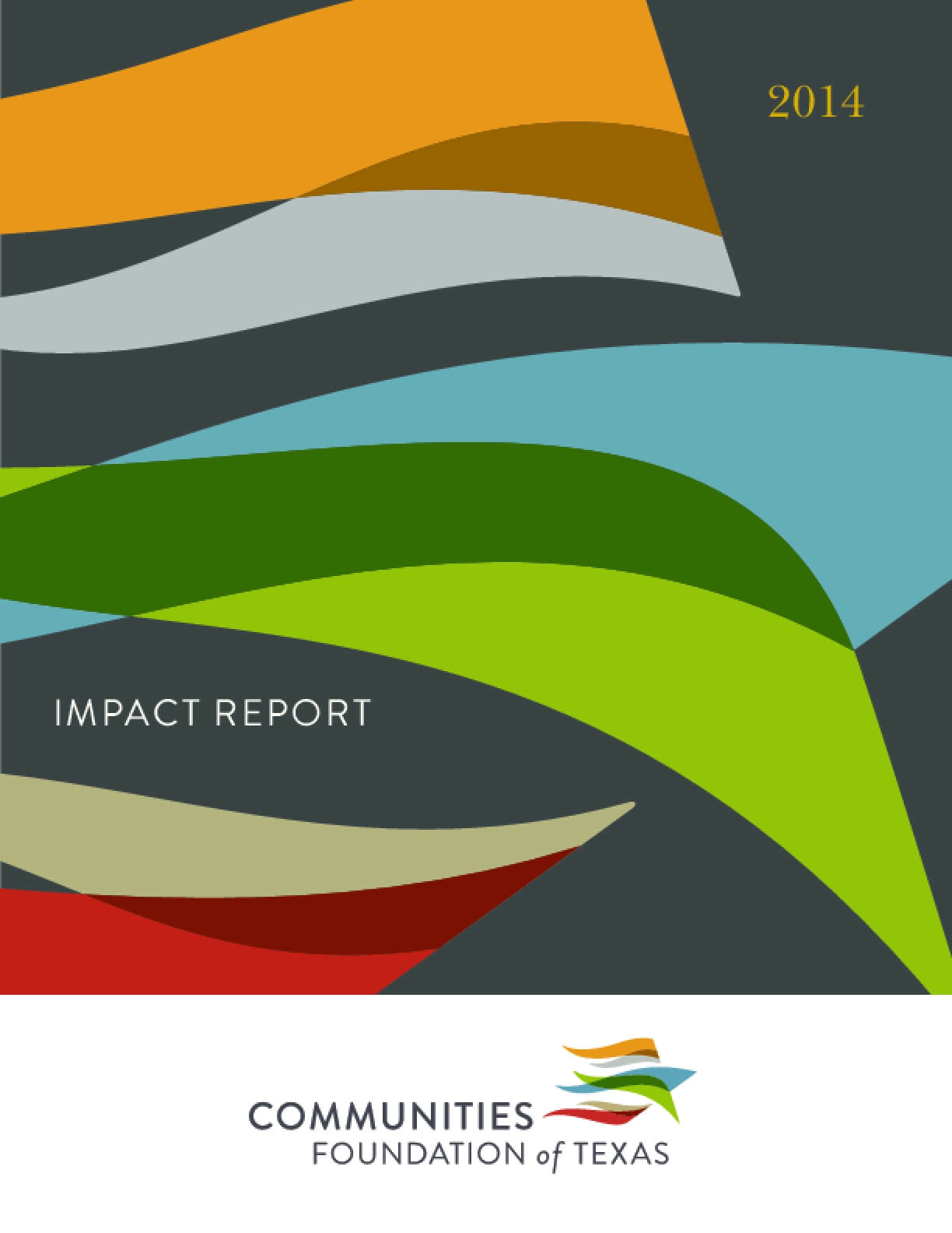 Communities Foundation of Texas Impact Report 2014