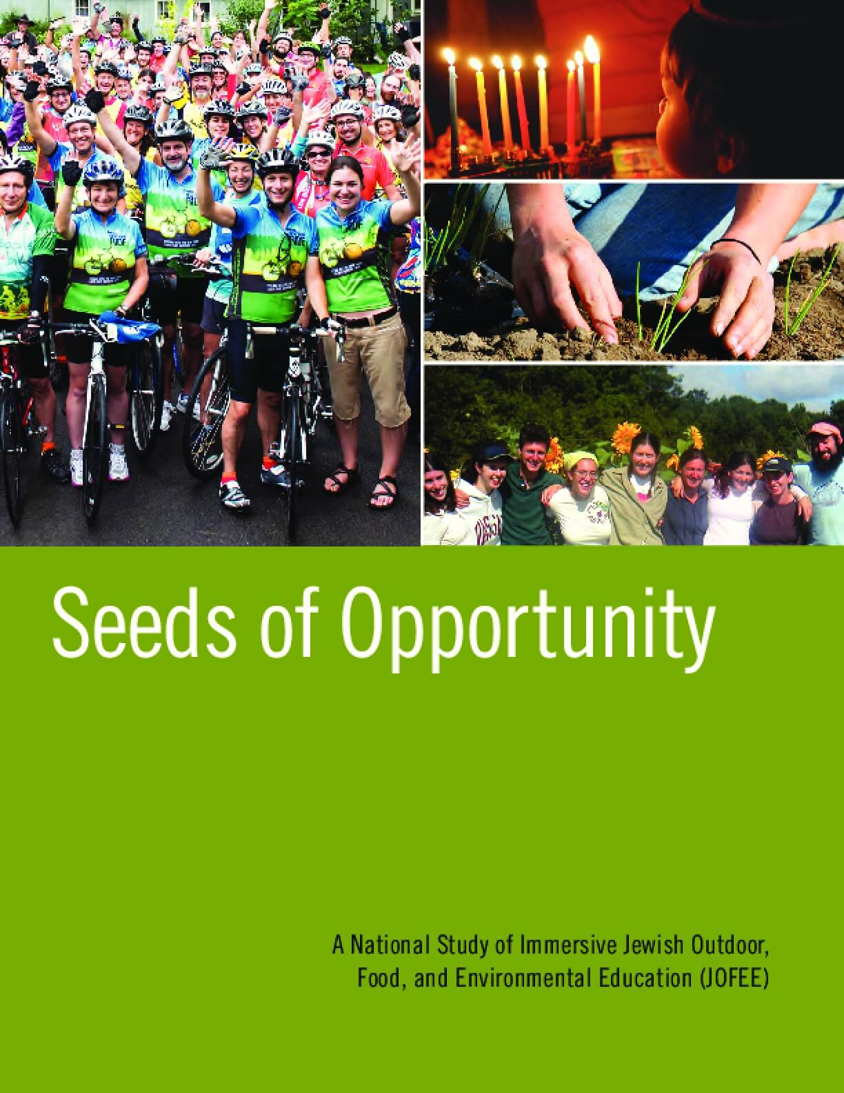 Seeds of Opportunity: A National Study of Immersive Jewish Outdoor, Food, and Environmental Education (JOFEE)