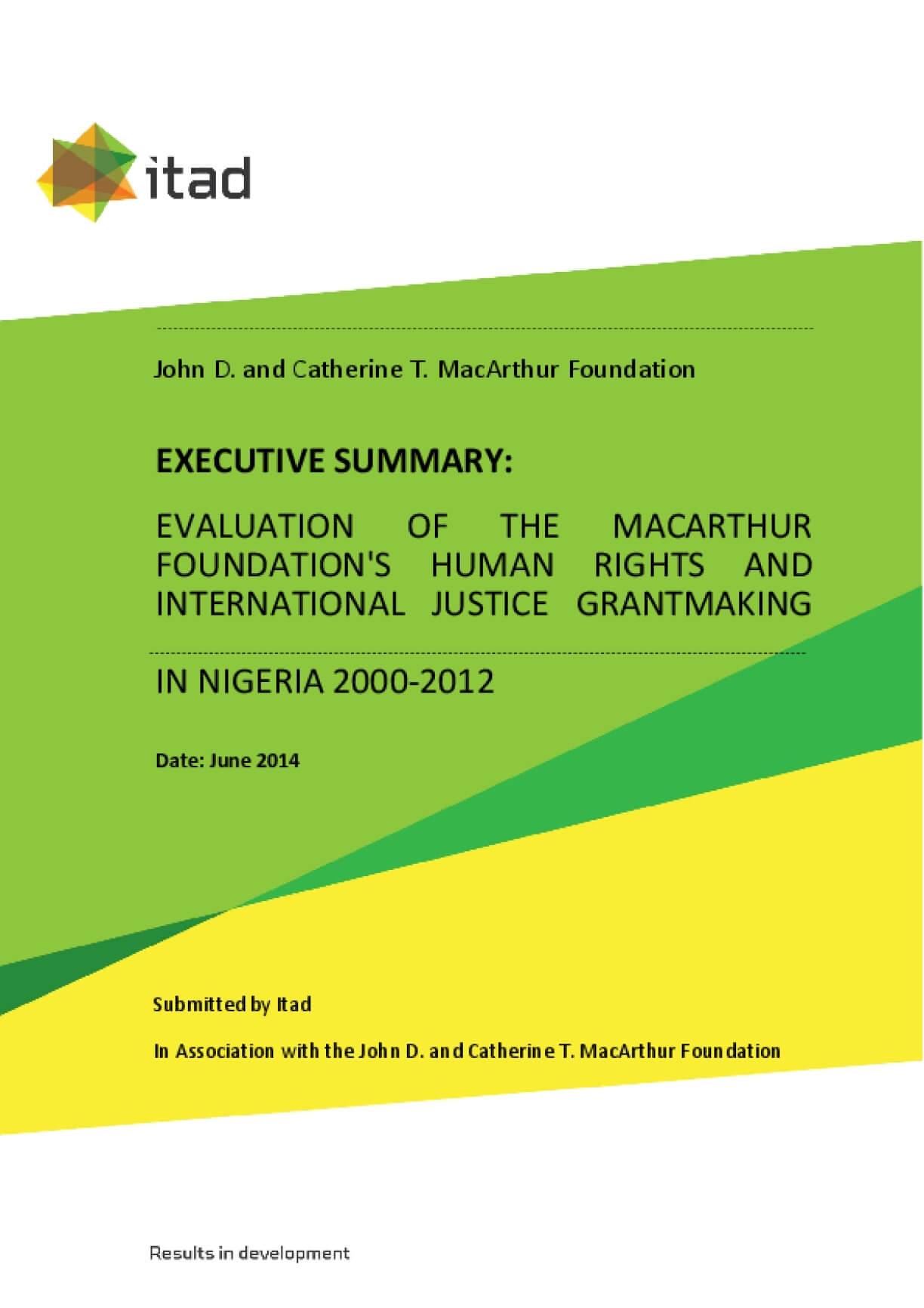 Executive Summary: Evaluation of the MacArthur Foundation's Human Rights and International Justice Grantmaking in Nigeria 2000-2012