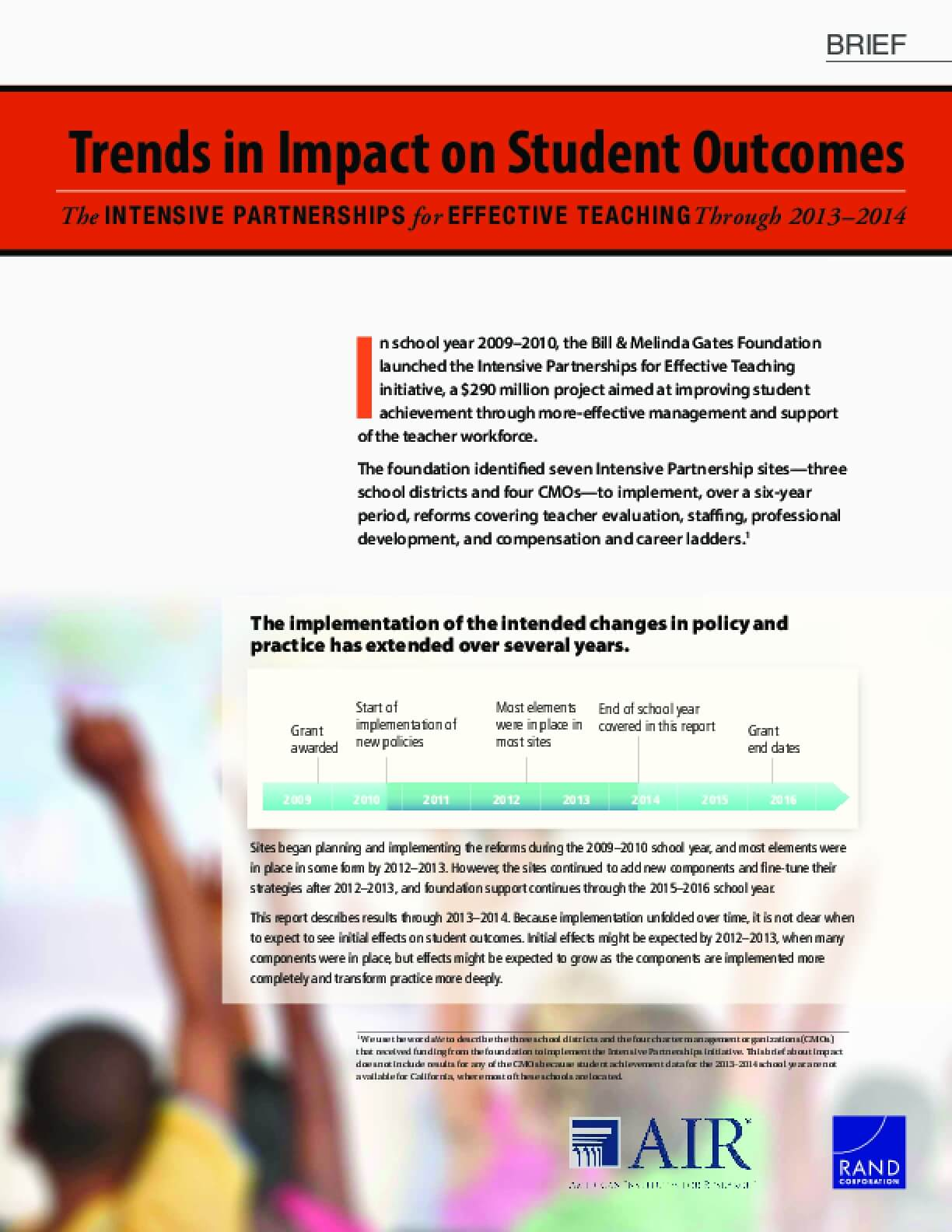 Trends in Impact on Student Outcomes: The Intensive Partnerships for Effective Teaching Through 2013–2014