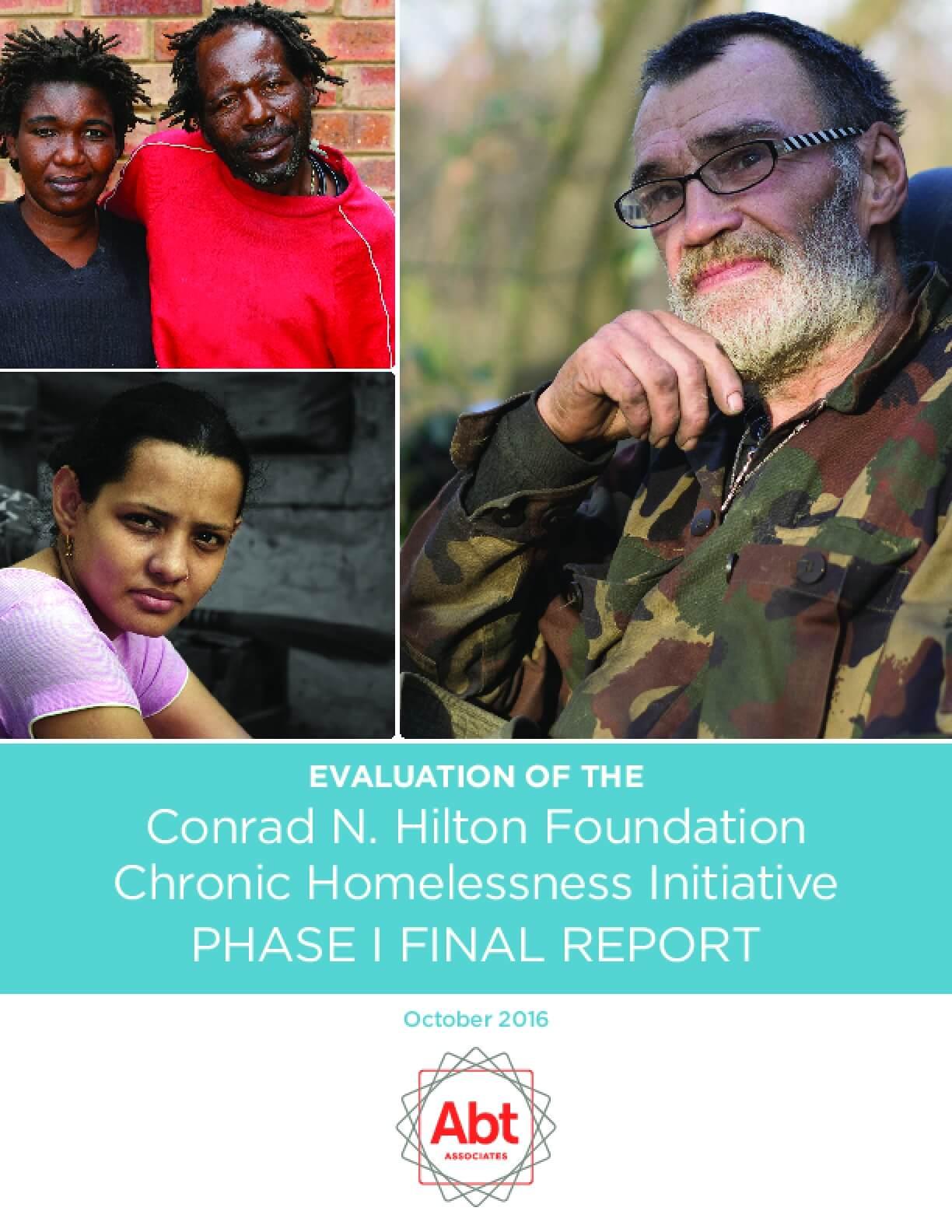 Evaluation of the Conrad N. Hilton Foundation Chronic Homelessness Initiative: 2016 Evaluation Report, Phase I