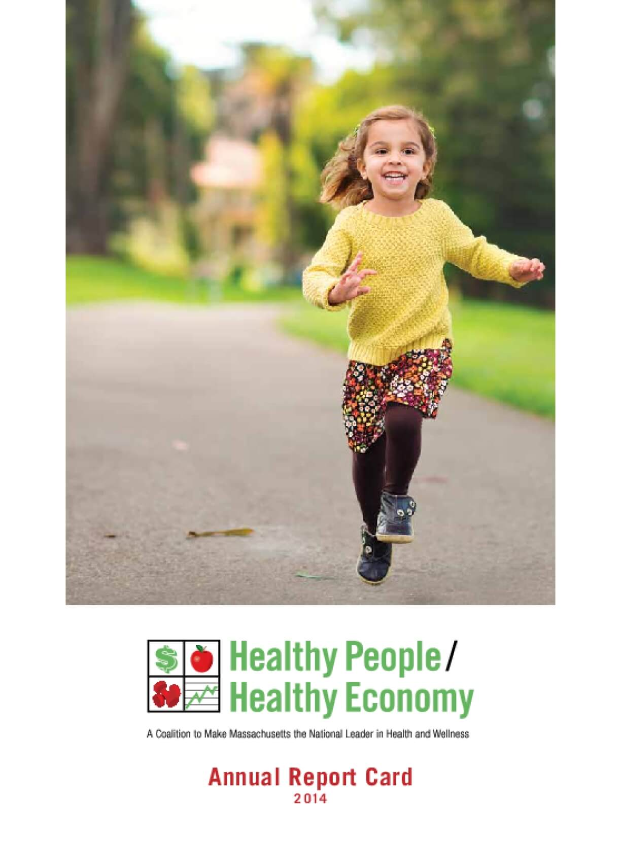 Healthy People/Healthy Economy: Annual Report Card 2014