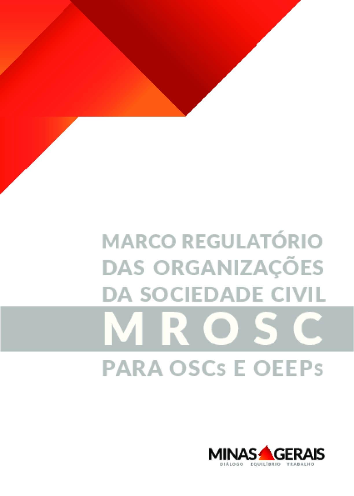 Marco Regulatório Das Organizações Da Sociedade Civil: MROSC Para OSCs E OEEPs