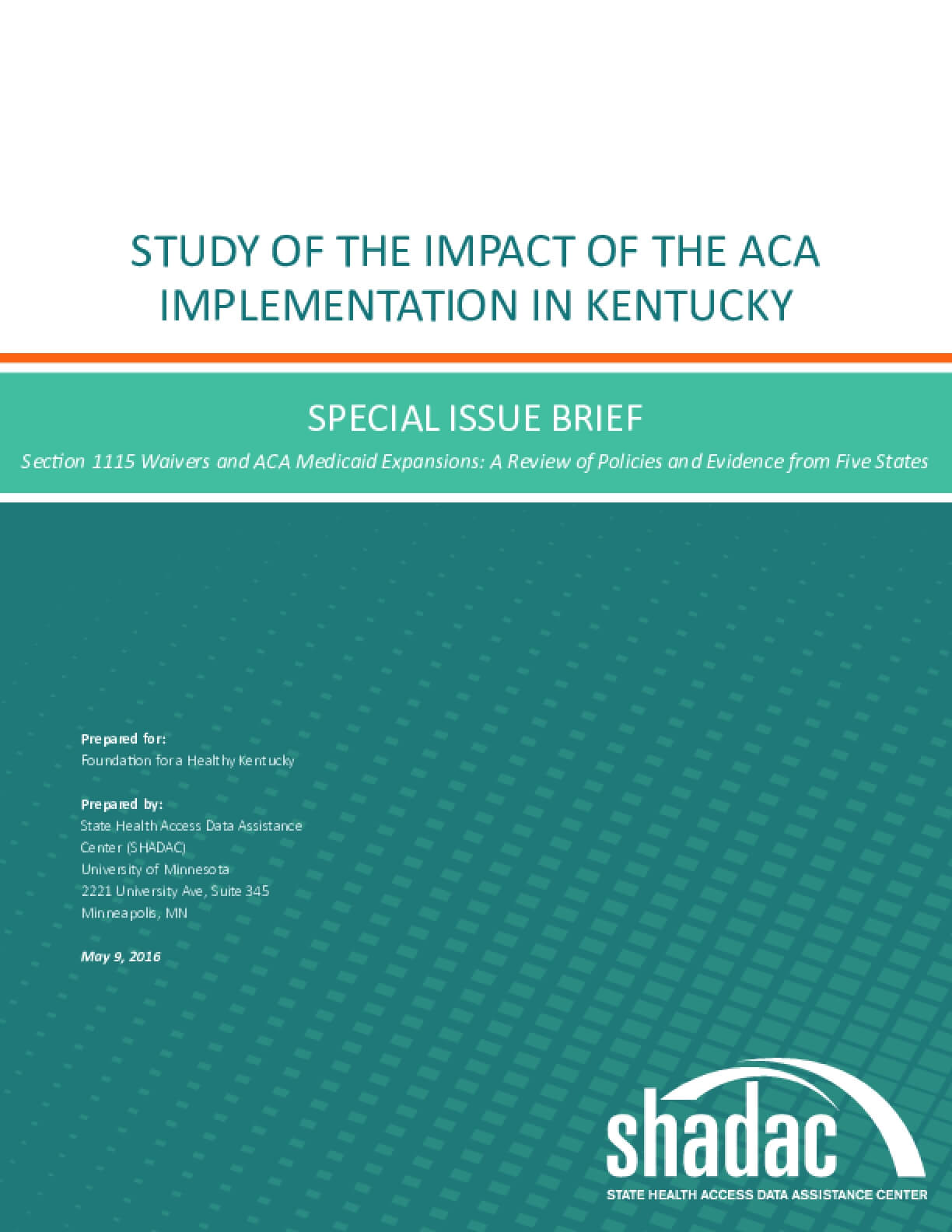 Study of the Impact of the ACA Implementation in Kentucky: Special Issue Brief
