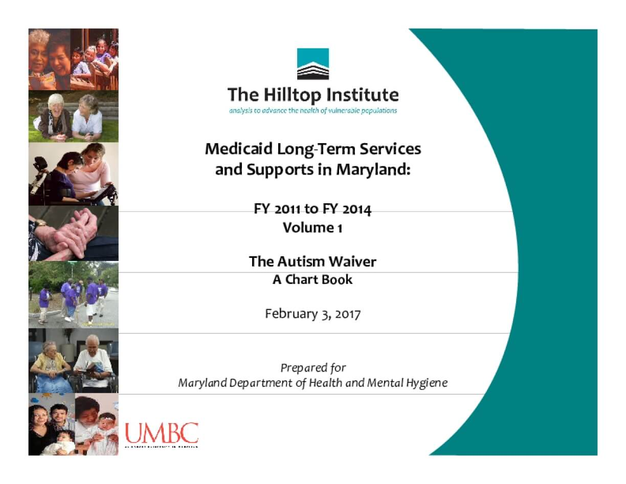 Medicaid Long‐term Services and Supports in Maryland: FY 2011 to FY 2014 Volume 1