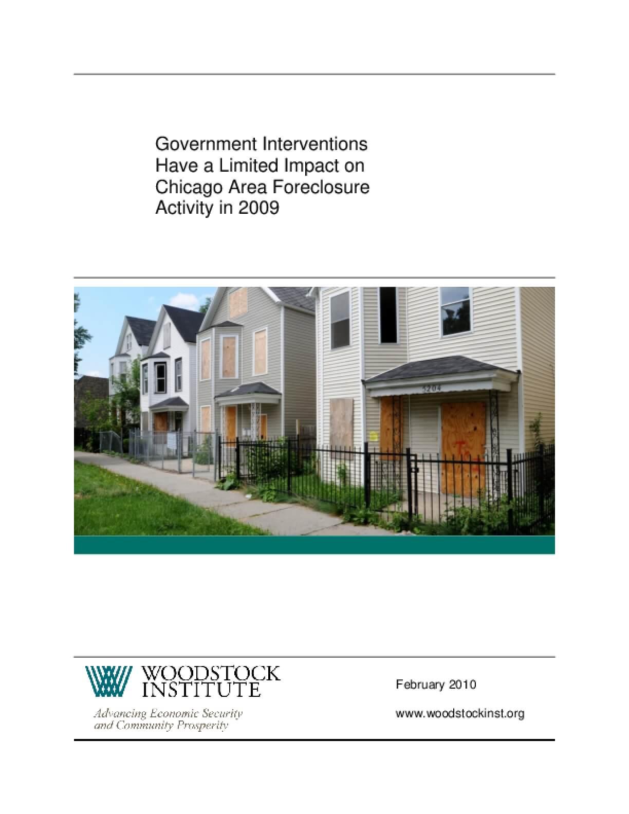 Government Interventions Have a Limited Impact on Chicago Area Foreclosure Activity in 2009