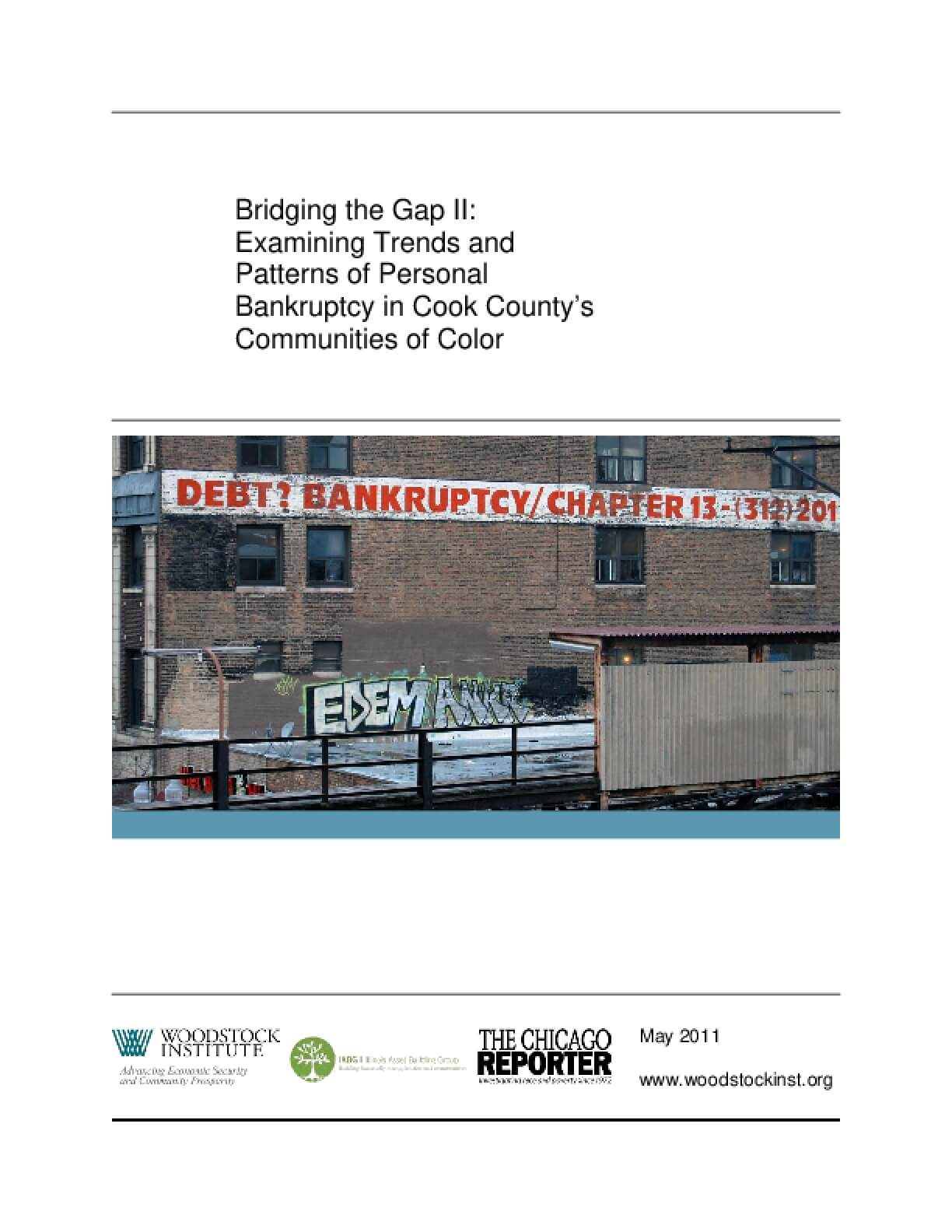 Bridging the Gap II:  Examining Trends and Patterns of Personal Bankruptcy in Cook County's Communities of Color