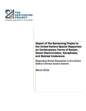 Report of The Sentencing Project to the United Nations Special Rapporteur on Contemporary Forms of Racism, Racial Discrimination, Xenophobia, and Related Intolerance