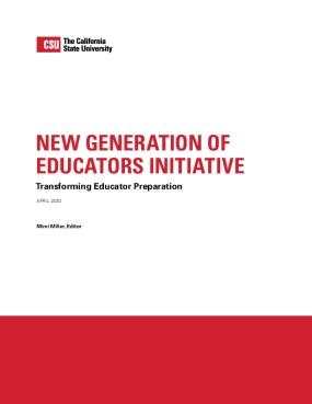 New Generation of Educators Initiative: Transforming teacher preparation.