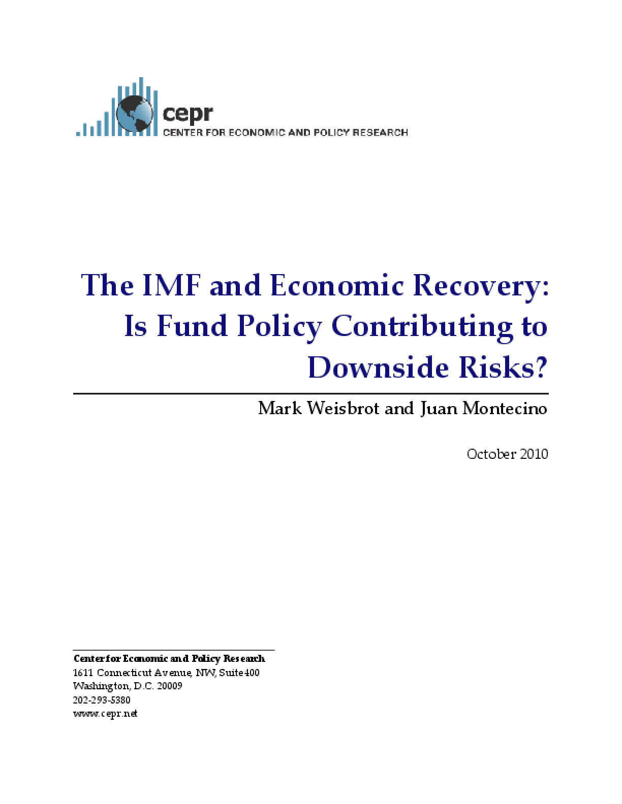 The IMF and Economic Recovery: Is Fund Policy Contributing to Downside Risks?