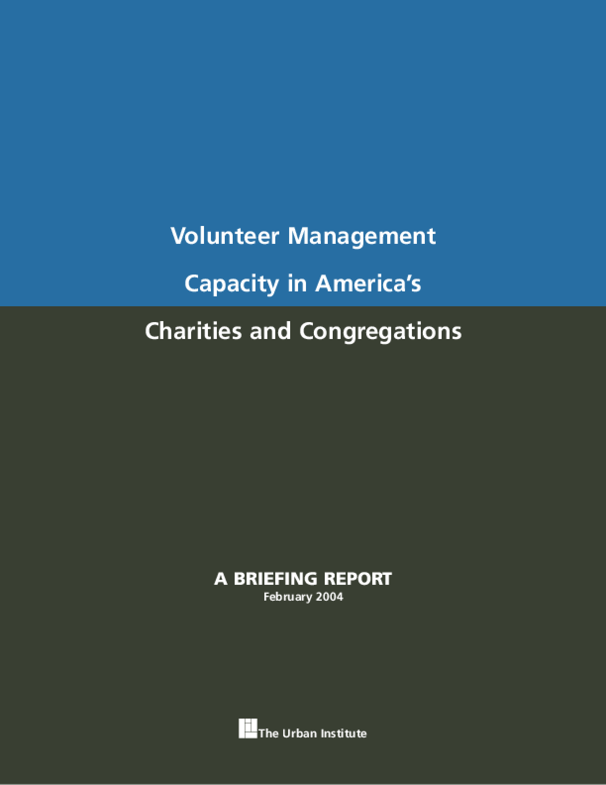 Volunteer Management Capacity in America's Charities and Congregations