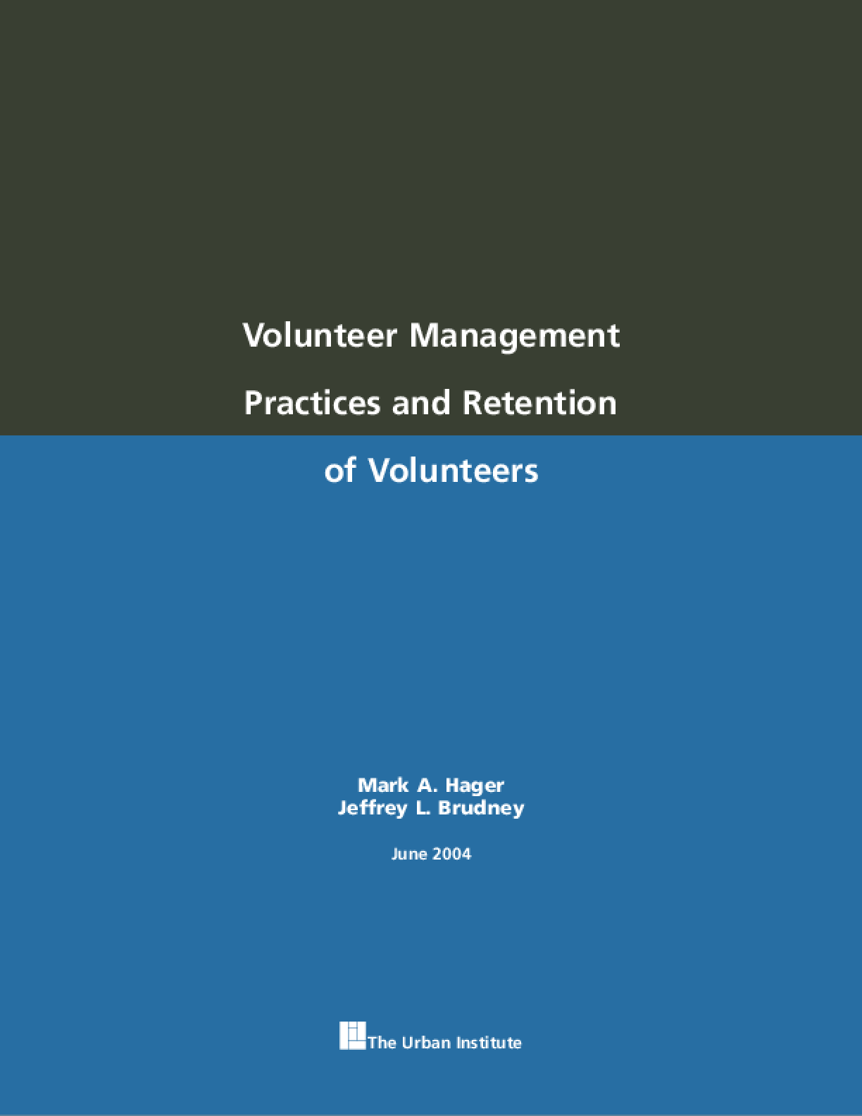 Volunteer Management Practices and Retention of Volunteers