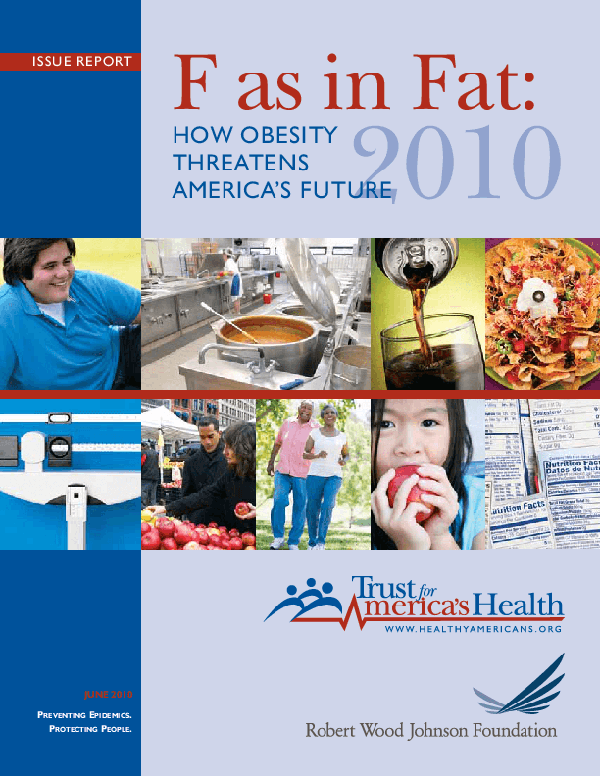 F as in Fat: How the Obesity Crisis Threatens America's Future, 2010